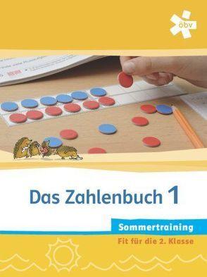 Das Zahlenbuch 1. Sommertraining, Arbeitsheft von Eller,  Sabine, Korn,  Franz