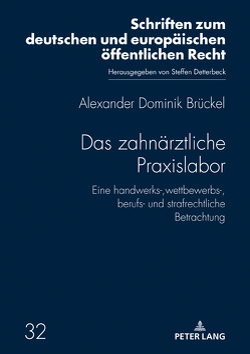 Das zahnärztliche Praxislabor von Brückel,  Alexander Dominik
