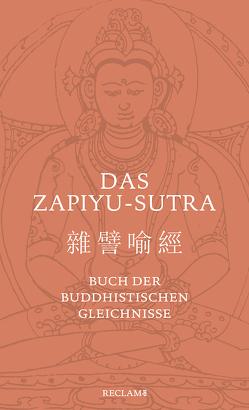 Das Zapiyu-Sutra von Wagner,  Hans-Günter