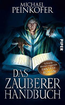 Das Zauberer-Handbuch von Peinkofer,  Michael
