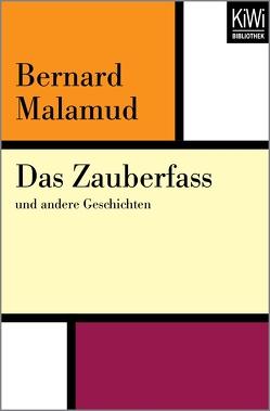 Das Zauberfaß von Böll,  Annemarie, Malamud,  Bernard
