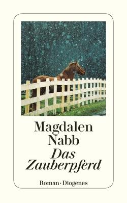 Das Zauberpferd von Nabb,  Magdalen, Schlepegrell,  Sybil