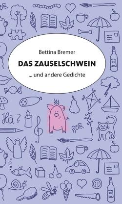 Das Zauselschwein von Bremer,  Bettina