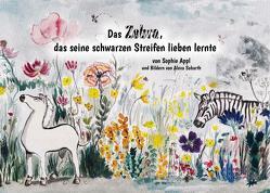 Das Zebra, das seine schwarzen Streifen lieben lernte von Appl,  Sophie