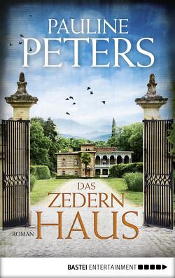 Das Zedernhaus von Peters,  Pauline