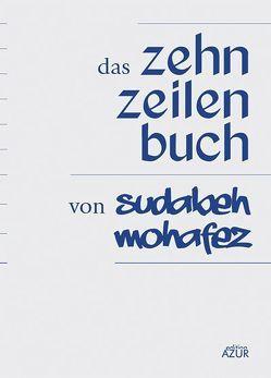 Das Zehn-Zeilen-Buch von Mohafez,  Sudabeh