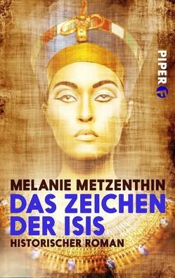 Das Zeichen der Isis von Metzenthin,  Melanie