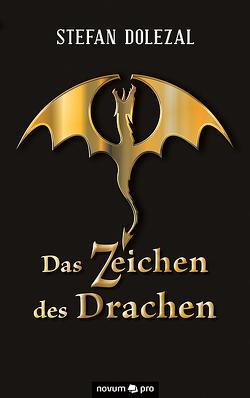 Das Zeichen des Drachen von Dolezal,  Stefan