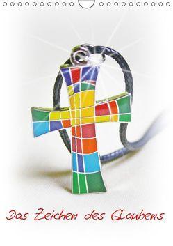 Das Zeichen des Glaubens (Wandkalender 2019 DIN A4 hoch) von Kapp,  Lilo