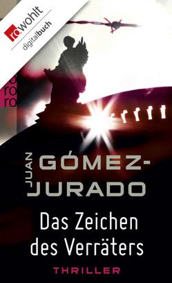 Das Zeichen des Verräters von Gómez-Jurado,  Juan, Ruby,  Luis