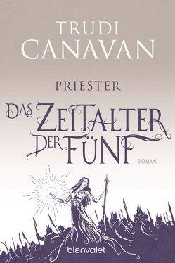 Das Zeitalter der Fünf 1 – Priester von Canavan,  Trudi, Link,  Michaela