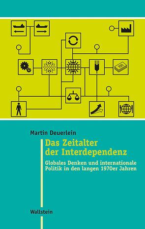 Das Zeitalter der Interdependenz von Deuerlein,  Martin