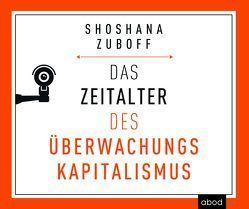 Das Zeitalter des Überwachungskapitalismus von Vossenkuhl,  Josef, Zuboff,  Shoshana