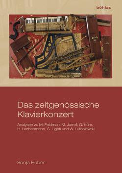 Das zeitgenössische Klavierkonzert von Huber,  Sonja