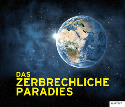 Das zerbrechliche Paradies