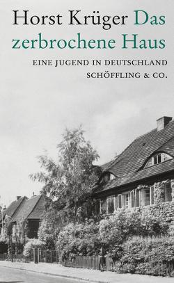 Das zerbrochene Haus von Krüger,  Horst, Mosebach,  Martin
