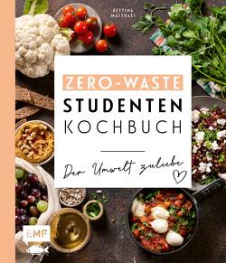 Das Zero-Waste-Studentenkochbuch – Der Umwelt zuliebe von Matthaei,  Bettina
