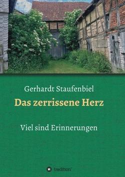Das zerrissene Herz von Staufenbiel,  Gerhardt