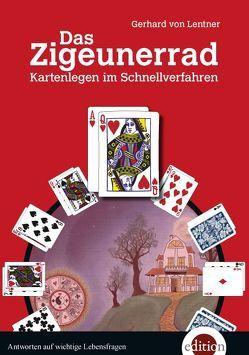 Das Zigeunerrad von Lentner,  Gerhard von