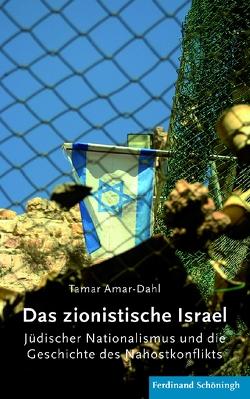 Das zionistische Israel von Amar-Dahl,  Tamar