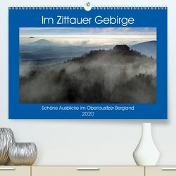 Das Zittauer Gebirge – (Premium, hochwertiger DIN A2 Wandkalender 2020, Kunstdruck in Hochglanz) von N.,  N.