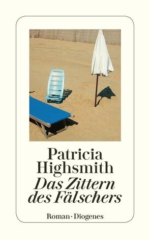 Das Zittern des Fälschers von Highsmith,  Patricia, Ingendaay,  Paul
