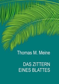 Das Zittern eines Blattes von Maugham,  W. Somerset, Meine,  Thomas M.