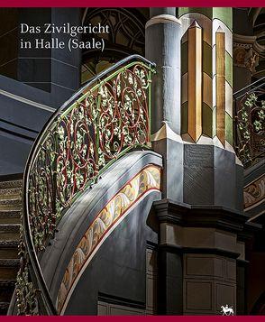 Das Zivilgericht in Halle (Saale) von Rüber-Schütte,  Elisabeth