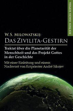 Das Zivilita-Gestirn von Fernbach,  Gregor, Milowatskij,  Walerij Stepanowitsch, Sikojev,  André, Sokolova,  Ludmila, Trappe,  Peter U.