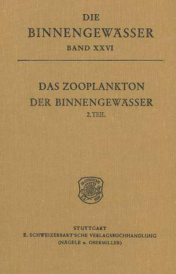 Das Zooplankton der Binnengewässer / Freilebende Copepoda. – Fryer, Geoffrey: Free-Living Stages of Freshwater Parasitic Copepoda von Kiefer,  Friedrich