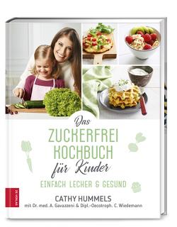 Das Zuckerfrei-Kochbuch für Kinder von Gavazzeni,  Antonia, Hummels,  Cathy, Wiedemann,  Christina
