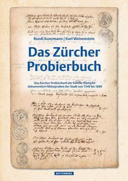 Das Zürcher Probierbuch von Kunzmann,  Ruedi, Weisenstein,  Karl