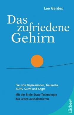 Das zufriedene Gehirn von Gerdes,  Lee, Lötscher,  Susanne