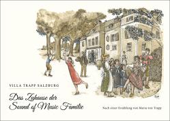 Das Zuhause der Sound of Music Familie von Dorfer,  Marianne, Kiwek,  Manfred, Trapp,  Maria, Unterkofler,  Christopher