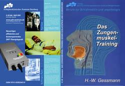 Das Zungenmuskel-Training von Gessmann,  Hans-Werner