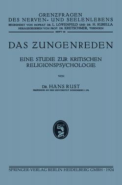 Das Zungenreden von Rust,  Hans
