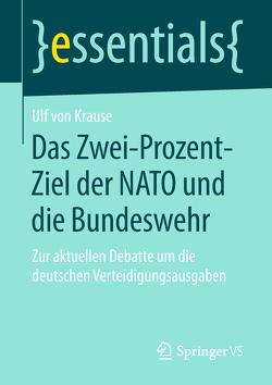 Das Zwei-Prozent-Ziel der NATO und die Bundeswehr von von Krause,  Ulf