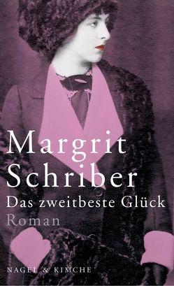 Das zweitbeste Glück von Schriber,  Margrit