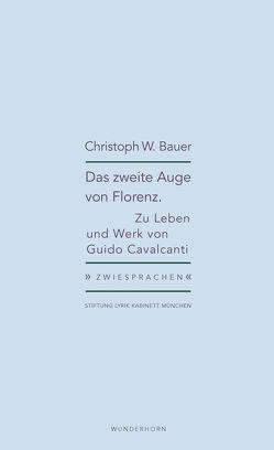 Das zweite Auge von Florenz von Bauer,  Christoph W., Haeusgen,  Ursula, Pils,  Holger