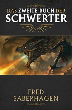 Das zweite Buch der Schwerter von Saberhagen,  Fred, Schmidt,  Rainer