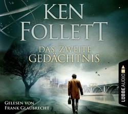 Das zweite Gedächtnis von Follett,  Ken, Glaubrecht,  Frank