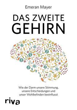 Das zweite Gehirn von Mayer,  Emeran
