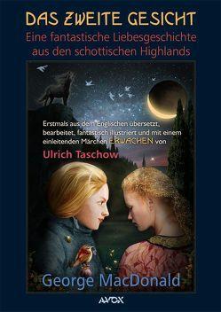 Das Zweite Gesicht von MacDonald,  George, Taschow,  Ulrich