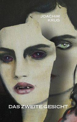 Das zweite Gesicht von Krug,  Joachim