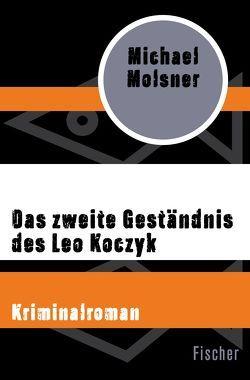 Das zweite Geständnis des Leo Koczyk von Molsner,  Michael