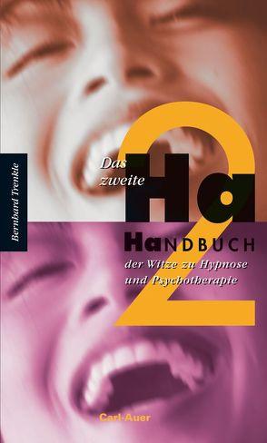 Das zweite Ha-Handbuch der Witze zu Hypnose und Psychotherapie von Trenkle,  Bernhard