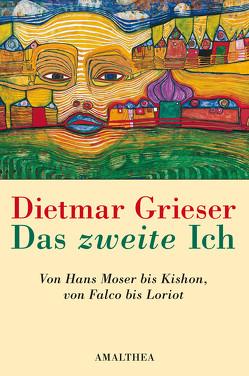 Das zweite Ich von Grieser,  Dietmar