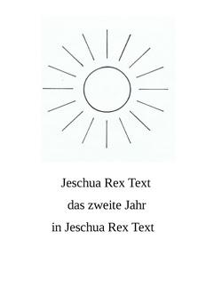 Das zweite Jahr in Jeschua Rex Text von Rex Text,  Jeschua
