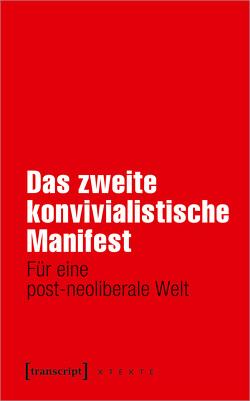 Das zweite konvivialistische Manifest von Halfbrodt,  Michael