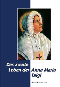 Das zweite Leben der seligen Anna Maria Taigi von Mahmoodzada,  Angela